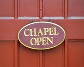 Kapellet öppet tecken — Stockfoto