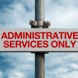 Street sign - Administrative services only - Stock fotografie