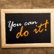You can do it, motivational messsage — Stock Photo