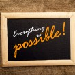 Everything is possible, motivational messsage — Stock Photo