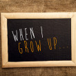 When I grow up — Stock Photo #35607693