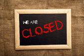 We are closed — Stock Photo