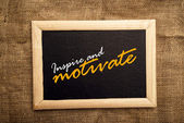 Inspire and motivate messsage — Stock Photo