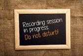 Recording session in progress. Do not disturb. — Stock Photo