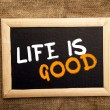 Life is good — Stock Photo #39120105