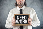 Businessman needs work — Stock Photo