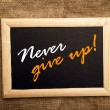 Stock Photo: Never give up, motivational message