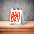 It's a bad day printed on desk calendar at office table — Stok fotoğraf