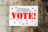 Election day poster reminding you to Vote — Stock Photo
