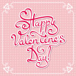 Stock Vector: Happy Valentines day - hand lettering text