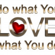 Do what you love — Foto de stock #13749497