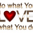 Do what you love — Foto de stock #13944552