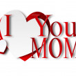 I love you mom — 图库照片