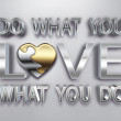 Do what you love — Foto de stock #29298443