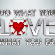Do what you love — 图库照片