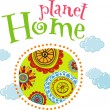 Planet home, ecology concept — Stock Vector
