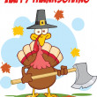 Happy Thanksgiving Greeting With Turkey With Pilgrim Hat And Axe — Stock Photo #34378273