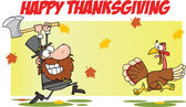 Happy Thanksgiving Greeting With Pilgrim Chasing With Axe A Turkey — Stock Photo