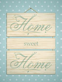 Wooden home sweet home sign — Stock Vector