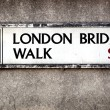 London Bridge sign 2 — Stock Photo