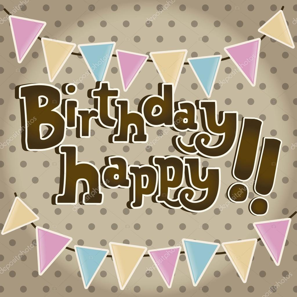 happy birthday vintage card  stock vector © yupiramos, Birthday card