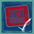 Best choice — Stock Vector