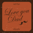Vove you dad - Stock Vector