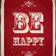 Be happy - Stock Vector