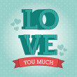 Love you much — Stock Vector