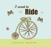I want to ride — Stock Vector