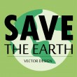 Save eartht — Stock Vector #35990525