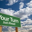 Your Turn Green Road Sign - Stock Photo