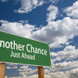 Another Chance Just Ahead Green Road Sign Over Sky — 图库照片