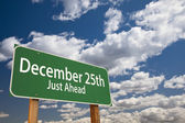 December 25th Just Ahead Green Road Sign Over Sky — Stock Photo