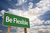 Be Flexible Green Road Sign — Stock Photo