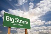 Big Storm Green Road Sign — Stock Photo