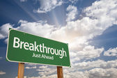 Breakthrough Green Road Sign — Stock Photo