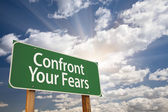 Confront Your Fears Green Road Sign — Stock Photo