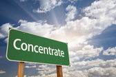 Concentrate Green Road Sign — Stock Photo
