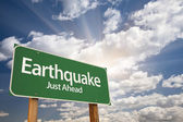 Earthquake Green Road Sign — Stock Photo