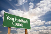 Your Feedback Counts Green Road Sign — Stock Photo