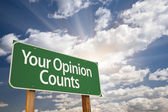 Your Opinion Counts Green Road Sign — Photo