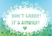 Funny card for summer time with text and gras — Vector de stock