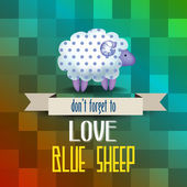 """Poster with sheep and message """" don't forget to love blue sheep"""" — Stock vektor"""