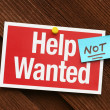 Help Not Wanted Sign - Stock Photo