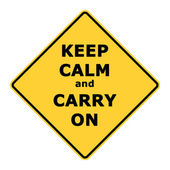 Keep calm and carry on sign — Foto Stock