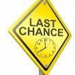 Last chance or opportunity — Stock Photo