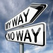 My way or not at all — Stock Photo #18745649