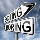 Exciting or boring — Stock Photo