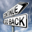 Continue or go back — Stock Photo